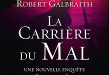La carriere du mal - robert galbraith