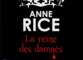 La reine des damnes - anne rice