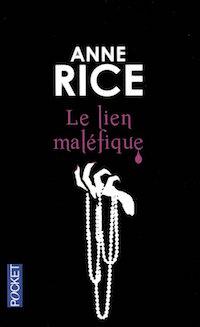 Le lien malefique - anne rice