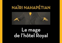 Le mage de l hotel Royal - Nairi NAHAPETIAN -