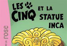 Les Cinq et la statue Inca - Enid BLYTON