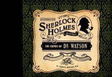 Les crimes du Dr Watson - Une énigme Sherlock Holmes interactive