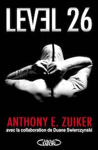 Level 26 - 01 - Anthony ZUIKER et Duane SWIERCZYNSKI