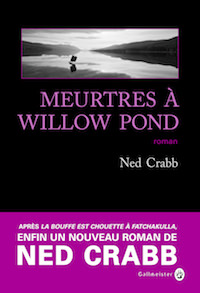 Meurtres a Willow Pond - ned crabb