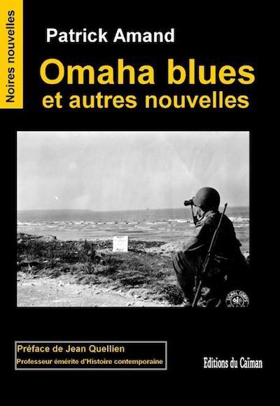 Patrick AMAND - Omaha blues et autres nouvelles
