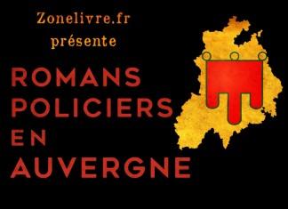 Romans Policiers Auvergne