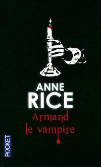 armand le vampire - anne rice