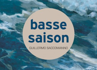 basse saison - Guillermo SACCOMANNO