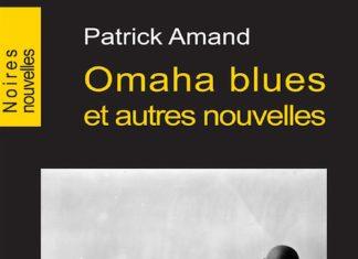 omaha blues - Patrick AMAND