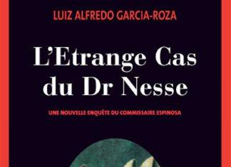L etrange cas du dr Nesse - Luiz Alfredo GARCIA-ROZA