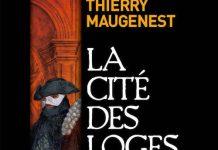 La cite des loges - thierry maugenest -