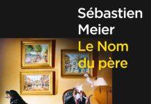Le nom du pere - Sebastien MEIER