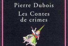 Les contes de crimes - pierre dubois