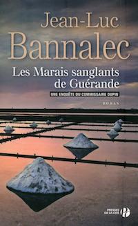 Les marais sanglants de Guerande - Jean-Luc BANNALEC