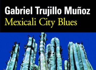 Mexicali city blues - Gabriel TRUJILLO MUNOZ