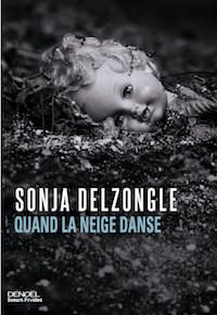 Quand la neige danse - Sonja DELZONGLE