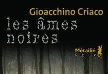 ames noires - Gioacchino CRIACO