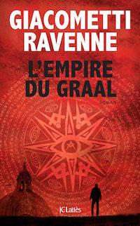 l empire du graal - Eric Giacometti et Jacques Ravenne