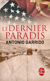Antonio GARRIDO - Le dernier paradis (poche)