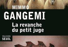 La revanche du petit juge - Mimmo GANGEMI
