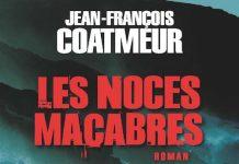 Les noces macabres - Jean-Francois COATMEUR -