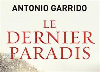 le dernier paradis - Antonio GARRIDO