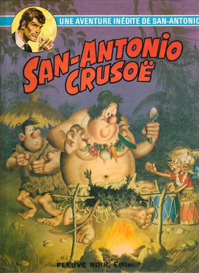 les aventures du commissaire San-Antonio - bd - San-antonio crusoe