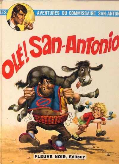 les aventures du commissaire San-Antonio - bd - ole San-antonio