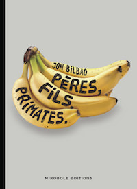 peres fils primates - jon bilbao