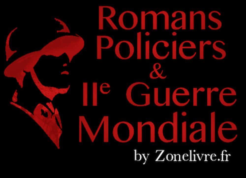 Romans Policiers Pendant La Seconde Guerre Mondiale Zonelivre