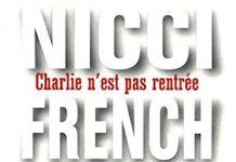 Charlie n est pas rentree - nicci french