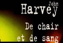 De chair et de sang - john harvey