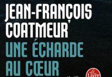 L echarde au coeur - Jean-Francois COATMEUR