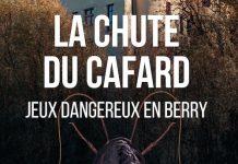 La Chute du Cafard - Jeu Dangereux en Berry - denis zott