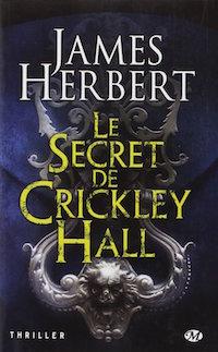 Le Secret de Crickley Hall - james herbert