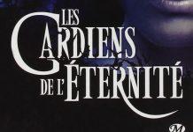 Les gardiens de l eternite