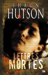 Lettres Mortes - Shaun HUSTON
