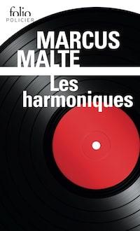 Marcus MALTE - Les harmoniques