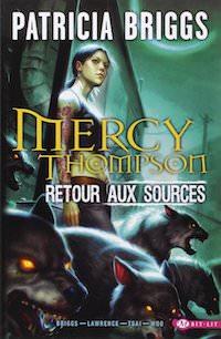 mercy thompson-retour-aux-sources