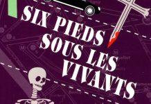 Six pieds sous les Vivants - Antoine CHAINAS