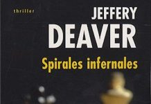 Spirales infernales - Jeffery DEAVER