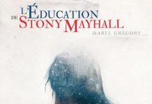 Daryl GREGORY - L education de Stony Mayhall -