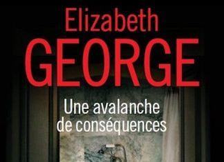 Elizabeth GEORGE - Une avalanche de consequences