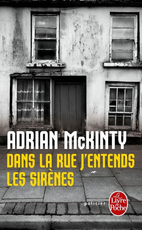 Adrian McKINTY - Sean Duffy - 02 - Dans la rue entends les sirenes
