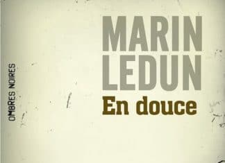 en_douce - Marin Ledun