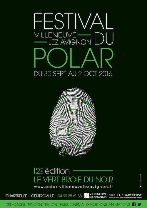 festival du polar villeneuve lez avignon 2016