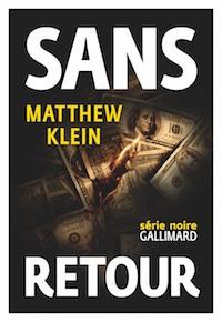 sans retour - Matthew KLEIN