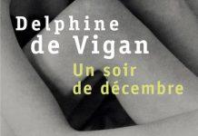 un soir de decembre - delphine de vigan