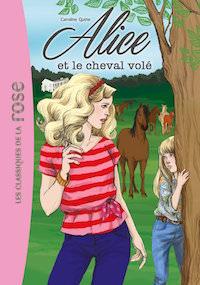 Caroline QUINE : Alice et le cheval volé
