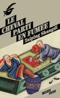 cheval-parti-en-fumee-taiping shangdi